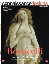 Guy Boyer - Connaissance des Arts Hors-série N° 944 : Botticelli - Artiste & designer.