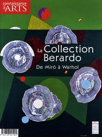 Pascale Bertrand - Connaissance des Arts N° 383 : La Collection Berardo - De Miro à Warhol.