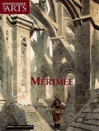 Xavier Darcos et Catherine Arminjon - Connaissance des Arts N° Hors-série 200 : Mérimée.