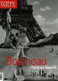 Connaissance des arts - Connaissance des Arts N° Hors-série 302 : Doisneau - Paris en liberté.