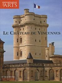 Jean-François Lasnier - Connaissance des Arts N° Hors-série 324 : Le Château de Vincennes.