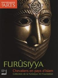 Jean-Michel Charbonnier et Bashir Mohamed - Connaissance des Arts N° Hors-série 331 : Furûsiyya - Chevaliers en pays d'Islam.