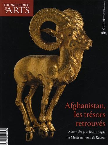 Jean-François Jarrige et Pierre Cambon - Connaissance des Arts N° Hors-série 603 : Afghanistan, les trésors retrouvés - Album des plus beaux objets du Musée national de Kaboul.