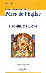 Marie-Anne Vannier et Manté Lenkaityté - Connaissance des Pères de l'Eglise N° 114, Juin 2009 : Eucher de Lyon.