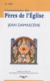 Job Getcha et Marie-Anne Vannier - Connaissance des Pères de l'Eglise N° 118, Juin 2010 : Jean Damascène.