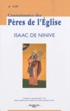 Marie-Anne Vannier - Connaissance des Pères de l'Eglise N° 119, septembre 20 : Isaac de Ninive.