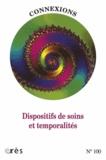 Jean-Claude Rouchy - Connexions N° 100 : Temporalités déréglées, dispositifs en souffrance.
