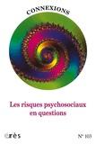 Jean-Claude Rouchy - Connexions N° 103 : Les risques psychosociaux en questions.