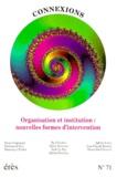 Jean-Claude Rouchy et  Collectif - Connexions N° 71 : Organisation et institution : nouvelles formes d'intervention.