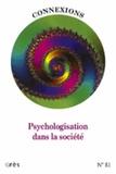 Jean-Claude Rouchy et Emmanuel Diet - Connexions N° 81 : Psychologisation dans la société.