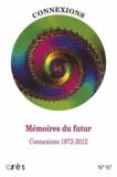 Jean-Claude Rouchy - Connexions N° 98 : Mémoires du futur - Connexions 1972-2012.