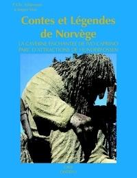 Peter Christen Asbjornsen - Contes et légendes de Norvège.