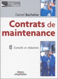 Daniel Bachelier - Contrats de maintenance - Conseils et rédaction.