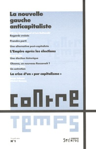 Daniel Bensaïd et Frédéric Lebaron - ContreTemps N° 1 - 1er trimestre : La nouvelle gauche anticapitaliste.