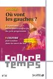 Antoine Artous et Francis Sitel - ContreTemps N° 35, Octobre 2017 : Où vont les gauches ?.