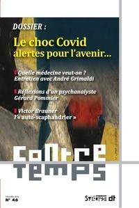Francis Sitel - ContreTemps N° 46 : Le choc Covid : alertes pour l'avenir....