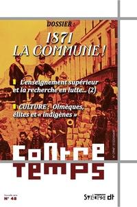 Pierre Sorlin et Michèle Riot-Sarcey - ContreTemps N° 48 : 1871 la Commune !.