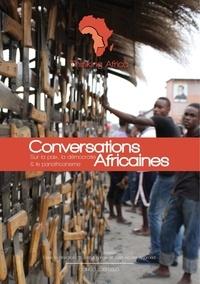 Thinking Africa - Conversations Africaines - Sur la paix, la démocratie et le panafricanisme.