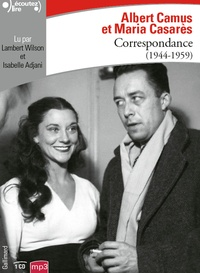 Albert Camus et Maria Casarès - Correspondance - 1944-1959. 1 CD audio MP3