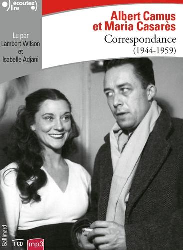 Albert Camus et Maria Casarès - Correspondance - 1944-1959. 1 CD audio MP3