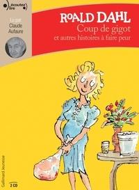 Roald Dahl - Coup de gigot - Et autres histoires à faire peur. 2 CD audio