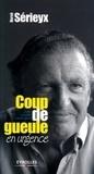 Hervé Sérieyx - Coup de gueule en urgence - Alerte sur notre contrat social.