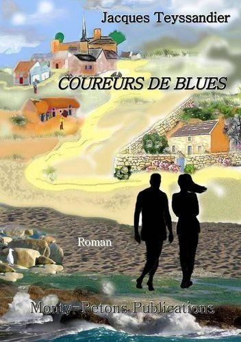 Jacques Teyssandier - Coureurs de blues.