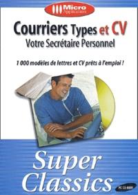 Collectif - Courriers types et CV - Votre secrétaire personnel, CD-ROM.