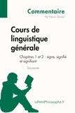 Patrick Olivero - Cours de linguistique générale de Saussure - Chapitres 1 et 2 : signe, signifié et signifiant (commentaire).