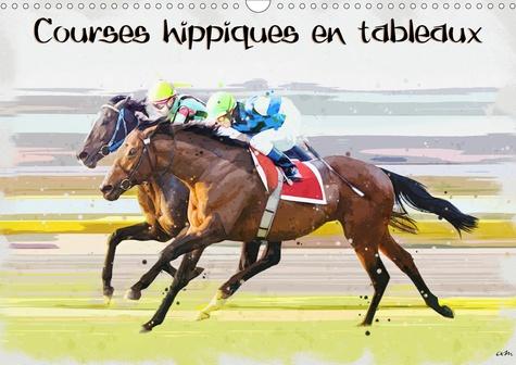 Calendrier Des Courses Hippiques 2021 CALVENDO Sportif . Courses hippiques en tableaux de K.a.