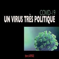 Les Confiné-es Les Confiné-es - Covid-19 - Un virus très politique.