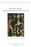 "Claude Julien et Alice Mills - CRAFT N° 2, 2005 : ""Polar Noir"" : Reading African-American Detective Fiction - Edition bilingue français-anglais."