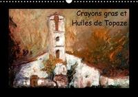 Patrick Bombaert et  Topaze - Crayons gras et huiles de Topaze - Paysages de campagne aux crayons gras et huiles. Calendrier mural A3 horizontal perpétuel.