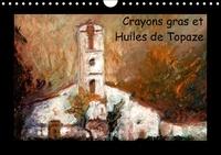 Patrick Bombaert - Crayons gras et huiles de Topaze - Paysages de campagne aux crayons gras et huiles. Calendrier mural A4 horizontal perpétuel.