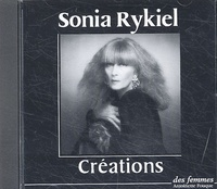 Sonia Rykiel - Créations. 1 CD audio