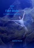 Daniel Perret - Créer de l'art divin - Les Origines de l'Inspiration.