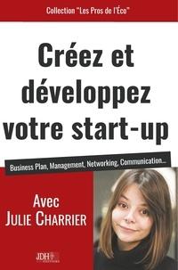 Julie Charrier - Créez et développez votre start-up - Business Plan, Management, Networking, Communication.