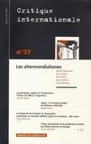 Catherine Perron et Daniel Mouchard - Critique internationale N° 27, Avril - Juin : Les altermondialismes.