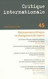Morgane Labbé et Dominique Arel - Critique internationale N° 45, Octobre-décem : Recensement ethnique et changement de régime.
