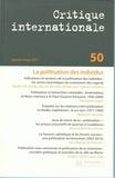 Laurence Louër - Critique internationale N° 50, Janvier-Mars : La politisation des individus.