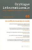 Laurence Louër - Critique internationale N° 65, octobre-décem : Les conflits du travail dans le monde.