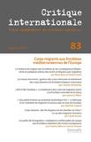 Marie Bassi et Charles Heller - Critique internationale N° 83 : Gestion des corps migrants aux frontières méditerranéennes de L'Europe.