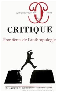 Benoît de L'Estoile et Michel Naepels - Critique N° 680-681 Janvier-F : Frontières de l'anthropologie.