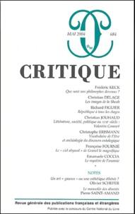 Frédéric Keck et Christian Delage - Critique N° 684 Mai 2004 : .