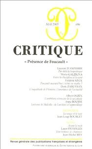 Philippe Roger et Laurent Jeanpierre - Critique N° 696, Mai 2005 Tom : Présence de Foucault.