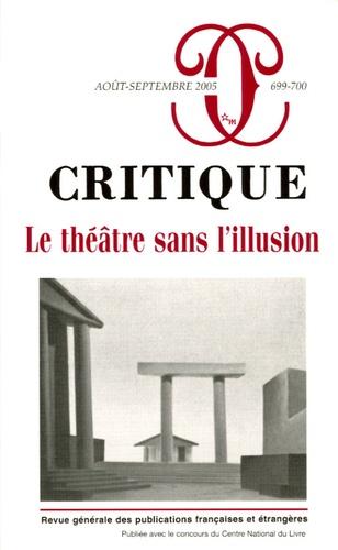 Romain Jobez et Pierre Frantz - Critique N° 699-700, Août-sep : Le théâtre sans l'illusion.