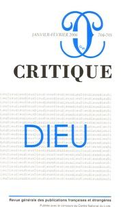 Pedro Cordoba et Alain de Libera - Critique N° 704-705, Janvier- : Dieu.