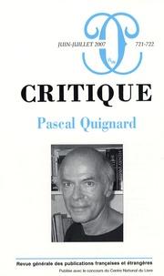 Pascal Quignard et Laurent Nunez - Critique N° 721-722, juin-jui : .