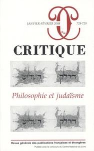 Jean Baumgarten et Pierre Birnbaum - Critique N° 728-729, Janvier- : Philosophie et judaïsme.