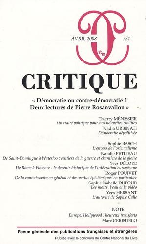 """Thierry Ménissier et Nadia Urbinati - Critique N° 731, Avril 2008 : """"Démocratie ou contre-démocratie ? Deux lectures de Pierre Rosanvallon""""."""
